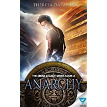 Anarchy (The Stone Legacy Series Book 4)