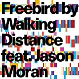 Freebird Feat. Jason Moran