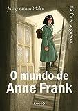 O Mundo de Anne Frank