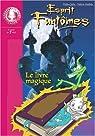 Esprits fantômes, tome 1 : Le Livre magique par Julia