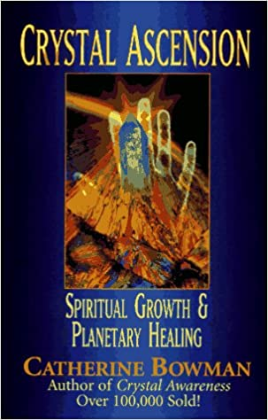 Book Crystal Ascension: Spiritual Growth and Planetary Healing