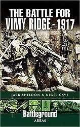 The Battle for Vimy Ridge - 1917