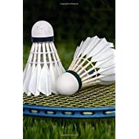 Badminton Shuttlecocks and Racquet Sports Journal