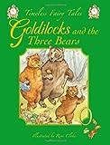 Goldilocks and the Three Bears, Renee Cloke, 1841355364