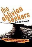 The Oblivion Seekers (Peter Owen Modern Classic)