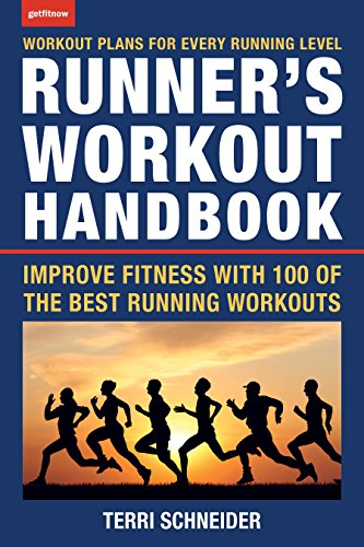 The Runner's Workout Handbook: Improve Fitness with 100 of the Best Running ()