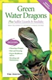 Green Water Dragons (The Herpetocultural Library)