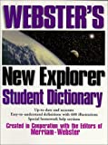 Webster's New Explorer Student Dictionary, , 1892859025