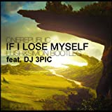 If I Lose Myself (Lush & Simon Bootleg feat. DJ 3pic)