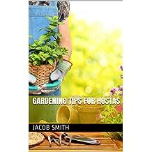 Gardening Tips For Hostas