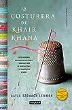 img - for La costurera de Khair Khana (The dressmaker of Khair Khana) book / textbook / text book