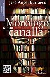 Monologo de un Canalla, José Angel Barrueco, 8499673813