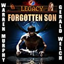 Legacy: Forgotten Son, Book 1 Audiobook by Warren Murphy, Gerald Welch Narrated by Rob Noble, Mike Lykins, Renea Wilson