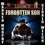 Legacy: Forgotten Son, Book 1 | Warren Murphy,Gerald Welch