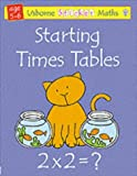 Starting Times Tables, Fiona Watt and Rachel Wells, 074603735X