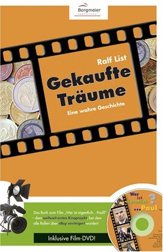 Gekaufte Träume - Eine wahre Geschichte, m. DVD-Video