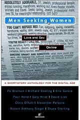 Men Seeking Women: Love and Sex On-line
