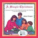 A Simple Christmas, Alice Chapin, 0836191021