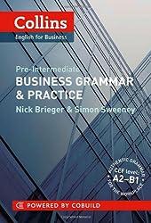 Business Grammar & Practice: A2-B1 (Collins Business Grammar and Vocabulary)