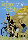 Recipes for Fat Free Living Cookbook, Jyl Steinback, 0963687662