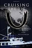 Cruising the Big U: Voyaging Through the Americas