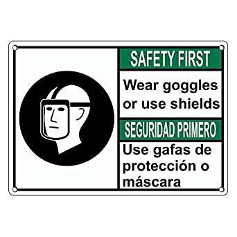 Weatherproof Plastic ANSI Safety First Wear Goggles Face Shield Bilingual Sign with English & Spanish Text