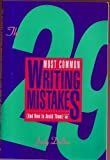 The Twenty-Nine Most Common Writing Mistakes and How to Avoid Them, Judy Delton, 0898794536