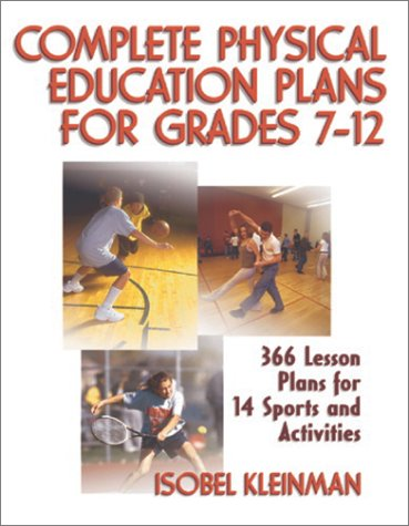 (Complete Physical Education Plans for Grades 7-12)