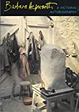 img - for Barbara Hepworth: A Pictorial Autobiography book / textbook / text book