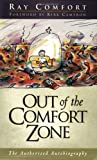 Out of the Comfort Zone, Ray Comfort, 0882709437