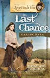 Love Finds You in Last Chance, California (Love Finds You, Book 5)