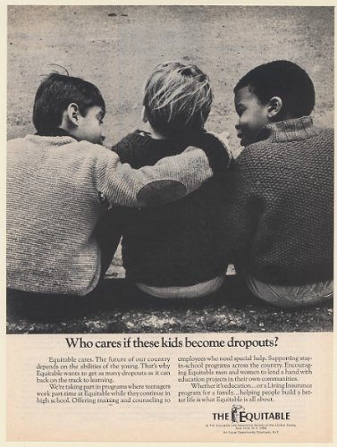 1969 The Equitable Life Insurance Boys Who Cares Kids Become Dropouts Print Ad  Memorabilia   58858