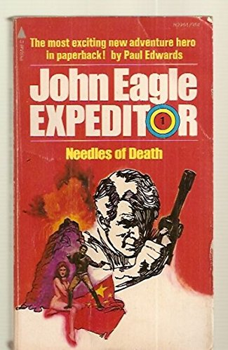 John Eagle Expeditor  1  Needles Of Death