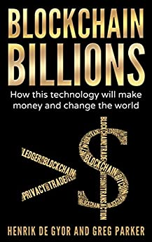 blockchain billions how this technology will make money and change the world ebook. Black Bedroom Furniture Sets. Home Design Ideas