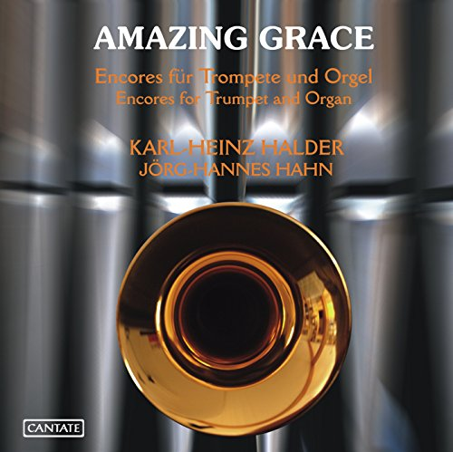- Amazing Grace: Encores for Trumpet and Organ