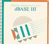 Personal Productivity Using dBASE III, Gorham, Kenneth, 0697055515