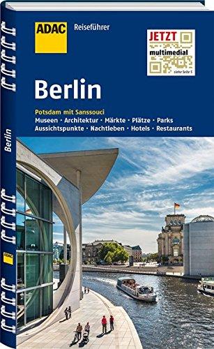 ADAC Reiseführer Berlin: Potsdam mit Sanssouci Spiralbindung – 16. Januar 2017 Ulrike Krause 3956892712 Deutschland Berlin; Reiseführer