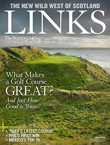 Links Magazine : the Best of Golf