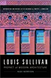 Louis Sullivan: Prophet of Modern Architecture (Revised Edition)