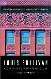 Louis Sullivan, Hugh Morrison, 0393321614