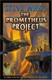 The Prometheus Project, Steve White, 141652097X