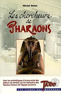 Les chercheurs de pharaons par Luc Dasseville