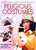 Religious Costumes (Twentieth-Century Developments in Fashion and Costume)
