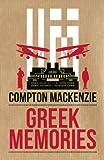 Greek Memories, Compton Mackenzie, 1849540837