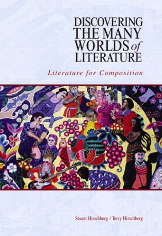 Discovering the Many Worlds of Literature: Literature for Composition