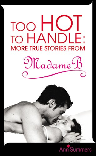 Too Hot to Handle: True Stories as Told to Madame - Mist Dinner Summer