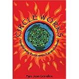 Circle Works: Transforming Eurocentric Consciousness
