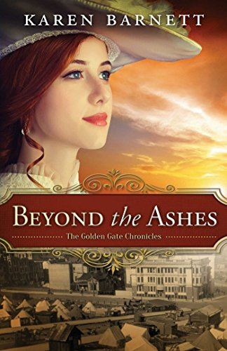 Beyond the Ashes (The Golden Gate Chronicles Book 2)