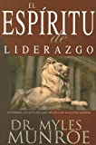 El Espiritu de Liderazgo, Myles Munroe, 0883689952