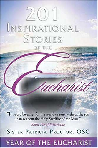 201 Inspirational Stories of the Eucharist ebook